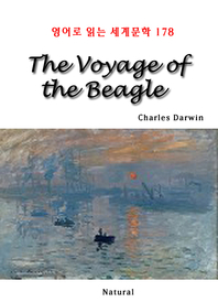 The Voyage of the Beagle (영어로 읽는 세계문학 178)